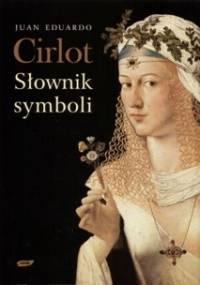 Słownik symboli - Juan Eduardo Cirlot