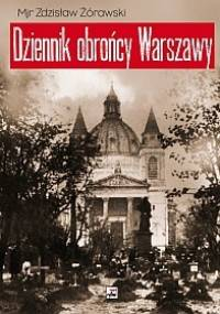 Dziennik obrońcy Warszawy (wrzesień 1939) - Żórawski Zdzisław