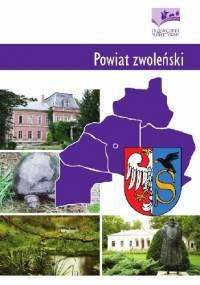 Powiat zwoleński. Przewodnik subiektywny - Piotr Robert Marczak, Daniel Sukniewicz