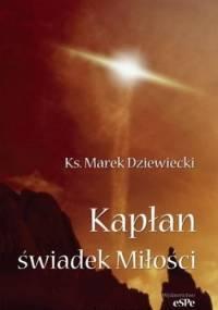 Kapłan świadek Miłości - Marek Dziewiecki