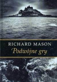 Podwójne gry - Richard Mason