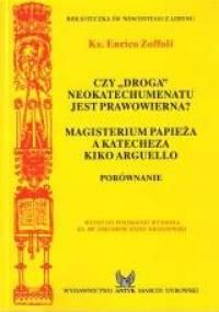 Czy droga Neokatechumenatu jest prawowierna? - Enrico Zoffoli