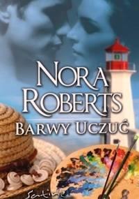 Barwy uczuć - Nora Roberts