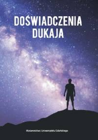 Doświadczenia Dukaja - Marcin Romanowski, Roksana Blech