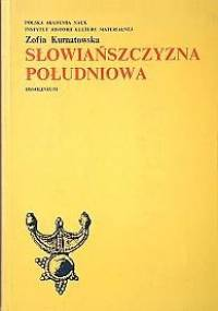 Słowiańszczyzna południowa - Zofia Kurnatowska