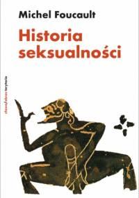 Historia seksualności - Michel Foucault