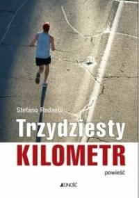 Trzydziesty kilometr - Stefano Redaelli