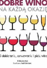 Dobre wino na każdą okazję - Katherine Cole
