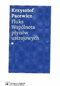 Fluks. Wspólnota płynów ustrojowych - Krzysztof Pacewicz