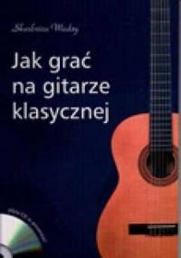 Jak grać na gitarze klasycznej - Maciej Zakrzewski
