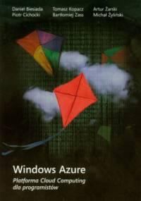 Windows Azure Platforma Cloud Computing dla programistów - praca zbiorowa