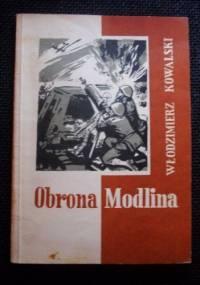 OBRONA MODLINA - Włodzimierz Tadeusz Kowalski