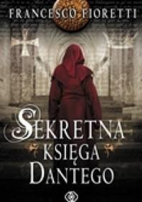 Sekretna księga Dantego - Francesco Fioretti