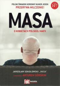 Masa o kobietach polskiej mafii - Artur Górski, Jarosław Sokołowski