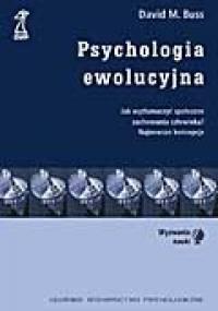 Psychologia ewolucyjna - David M. Buss