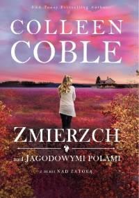 Zmierzch nad jagodowymi polami - Colleen Coble