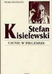 Cienie w pieczarze - Stefan Kisielewski