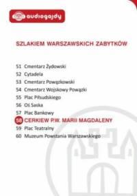 Cerkiew pw. Marii Magdaleny. Szlakiem warszawskich zabytków - Ewa Chęć