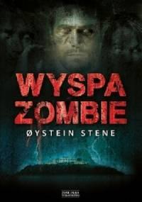 Wyspa zombie - Øystein Stene