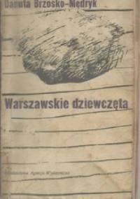 Warszawskie dziewczęta - Danuta Brzosko-Mędryk