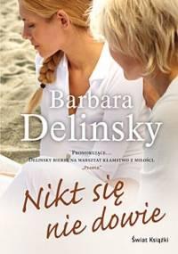 Nikt się nie dowie - Barbara Delinsky