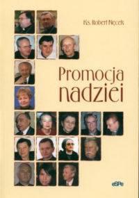 Promocja nadziei - Robert Nęcek