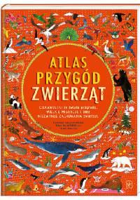 Atlas przygód zwierząt - Emily Hawkins, Rachel Williams