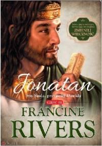 Jonatan. Syn Saula, przyjaciel Dawida - Francine Rivers