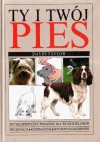 Ty i Twój pies - David Taylor