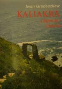 Kaliakra. Legendy i historia - Iwan Gradeszliew