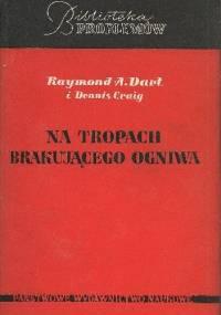 Na tropach brakującego ogniwa - Raymond A. Dart, Dennis Craig