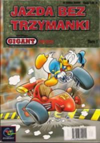 Gigant 1/2001: Jazda bez trzymanki - Walt Disney, Redakcja magazynu Kaczor Donald