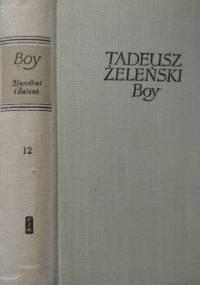Stendhal i Balzak. - Tadeusz Boy-Żeleński