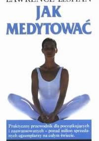 Jak medytować - Lawrence LeShan