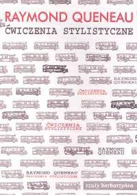 Ćwiczenia stylistyczne - Raymond Queneau