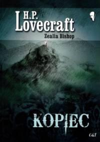 Kopiec - H.P. Lovecraft, Zealia Bishop
