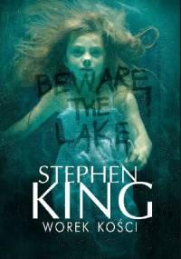 Worek kości - Stephen King