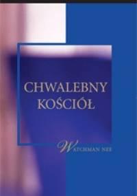 Chwalebny Kościół - Watchman Nee