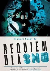 Requiem dla snu - Hubert Selby