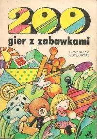200 gier z zabawkami - Eugeniusz Pawłowski