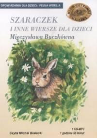 Buczkowna Mieczyslawa - Szaraczek i inne wiersze dla dzieci[Audiobook pl]
