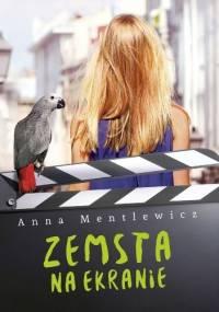 Zemsta na ekranie - Anna Mentlewicz