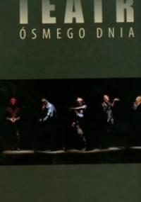 Teatr Ósmego Dnia - Paulina Skorupska