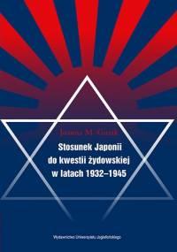 Stosunek Japonii do kwestii żydowskiej - Joanna M. Guzik