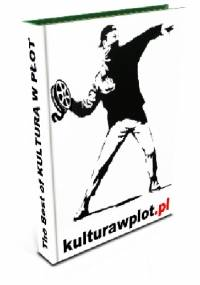 The best of KULTURĄ W PŁOT - Michał Fedorowicz