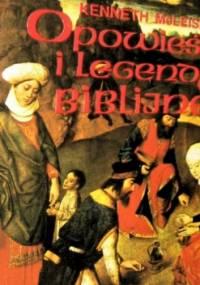 Opowieści i legendy biblijne - Kenneth McLeish