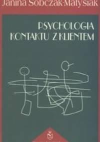 Psychologia kontaktu z klientem - Janina Sobczak-Matysiak