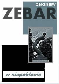 W niepokłonie - Zbigniew Zebar