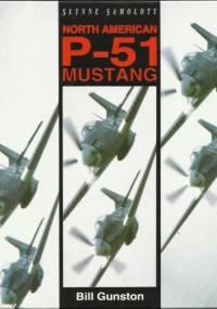 Słynne Samoloty: North American P-51 Mustang - Bill Gunston