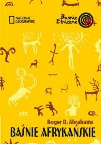 Baśnie afrykańskie - Roger D. Abrahams
